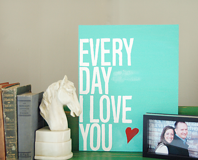 every day i love you canvas painting